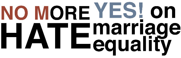 No More Hate Yes on Marriage Equality